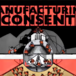 Manufacturing Consent: The Political Economy of the Mass Media – Book Review