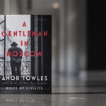 A Gentleman In Moscow – Reviu Buku